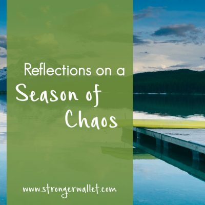 Reflections on a Season of Chaos
