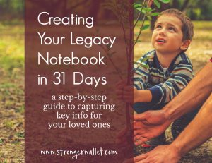 create your legacy notebook in 31 days www.strongerwallet.com