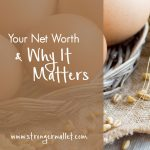 Your Net Worth & Why It Matters