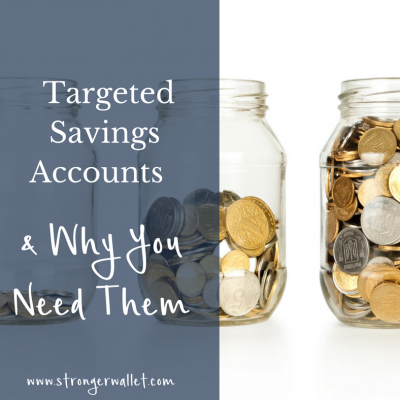 Targeted Savings Accounts & Why You Need Them